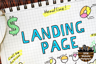 What's a Landing Page & Do I Need One? https://DFWWebsiteDesigners.com
